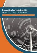 Innovation For Sustainability: African and European Perspectives