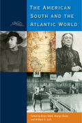 The American South and the Atlantic World Cover