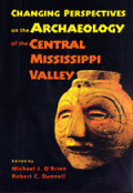 Changing Perspectives on the Archaeology of the Central Mississippi Valley cover