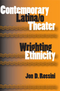 Contemporary Latina/o Theater