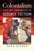 Colonialism and the Emergence of Science Fiction Cover