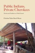 Public Indians, Private Cherokees Cover