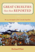 Great Cruelties Have Been Reported: The 1544 Investigation of the Coronado Expedition