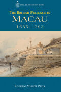 The British Presence in Macau, 1635–1793 Cover