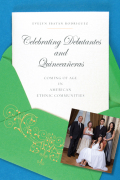 Celebrating Debutantes and Quinceañeras