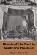 The Ghosts of the Past in Southern Thailand Cover