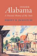 Inside Alabama: A Personal History of My State
