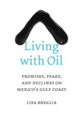 Living with Oil