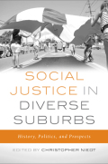 Social Justice in Diverse Suburbs: History, Politics, and Prospects