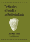 The Aborigines of Puerto Rico and Neighboring Islands Cover