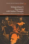 Schopenhauer's Encounter with Indian Thought: <i>Representation<i/> and <i>Will<i/> and Their Indian Parallels