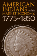 American Indians and the Market Economy, 1775-1850 Cover
