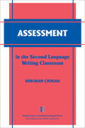 Assessment in the Second Language Writing Classroom Cover