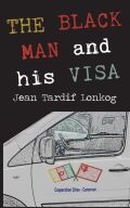 The Black Man and his Visa