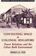 Contesting Space in Colonial Singapore Cover