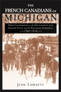 The French Canadians of Michigan Cover