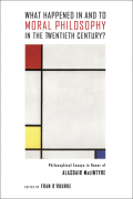 What Happened in and to Moral Philosophy in the Twentieth Century?