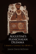 Augustine's Manichaean Dilemma, Volume 2 Cover