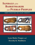 Sandals of the Basketmaker and Pueblo Peoples