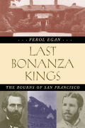 Last Bonanza Kings: The Bourns of San Francisco