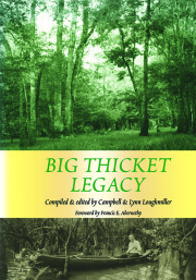 Big Thicket Legacy