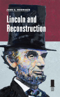 Lincoln and Reconstuction