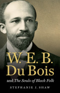 W. E. B. Du Bois and The Souls of Black Folk Cover