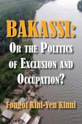 Bakassi: Or the Politics of Exclusion and Occupation? Cover