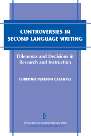 Controversies in Second Language Writing