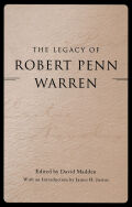 The Legacy of Robert Penn Warren