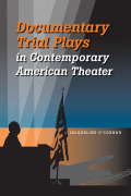 Documentary Trial Plays in Contemporary American Theater Cover