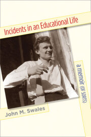 Incidents in an Educational Life