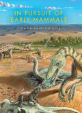In Pursuit of Early Mammals Cover
