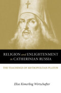 Religion and Enlightenment in Catherinian Russia cover