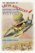 The Emergence of Latin American Science Fiction Cover