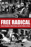Free Radical: Ernest Chambers, Black Power, and the Politics of Race