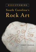 Discovering South Carolina's Rock Art Cover