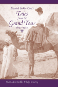 Elizabeth Sinkler Coxe's Tales from the Grand Tour, 1890-1910 Cover