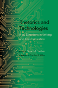 Rhetorics and Technologies