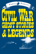 Civil War Ghost Stories & Legends Cover