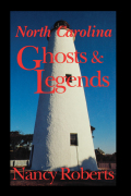 North Carolina Ghosts & Legends