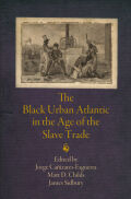 The Black Urban Atlantic in the Age of the Slave Trade Cover