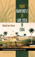 From Rainforest to Cane Field in Cuba Cover