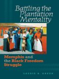 Battling the Plantation Mentality Cover