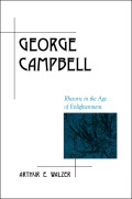 George Campbell: Rhetoric in the Age of Enlightenment