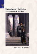 Victorian Art Criticism and the Woman Writer