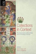 Collections in Context: The Organization of Knowledge and Community in Europe
