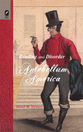 Reading and Disorder in Antebellum America