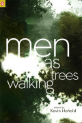 Men as Trees Walking Cover
