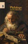 Philology and Its Histories